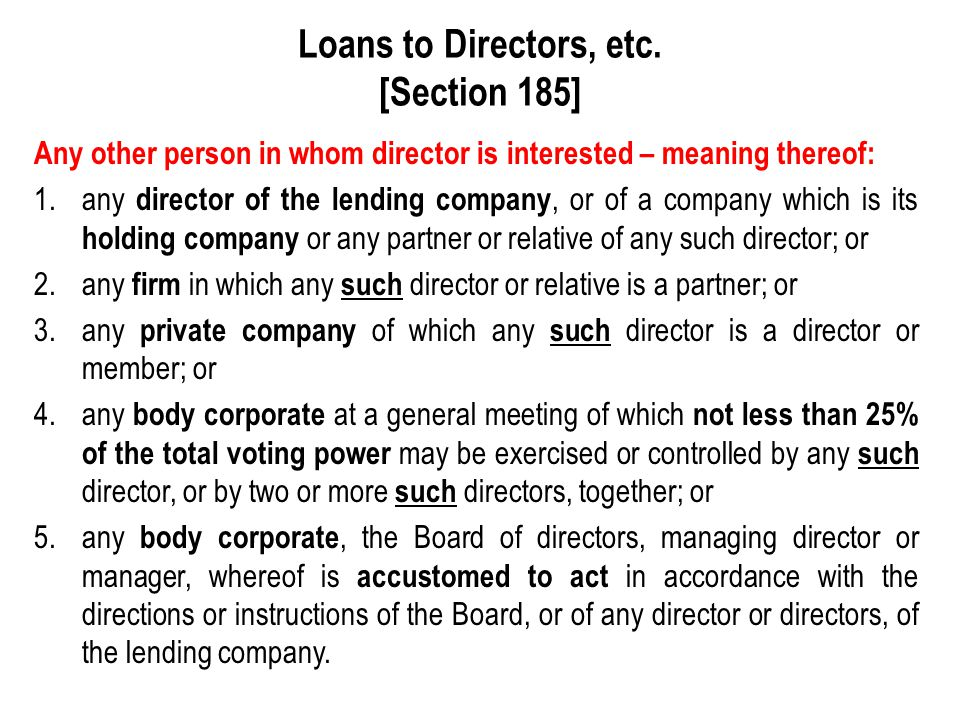 Loans to Directors, etc. [Section 185]